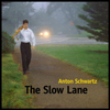 The Slow Lane CD Cover